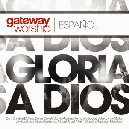 15 Gloria a Dios (with Fernando Solares & Julissa)